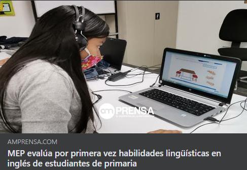 TEYL (Prueba de inglés para aprendices jóvenes) de la ELM: MEP evaluará habilidades lingüísticas en inglés de estudiantes de primaria
